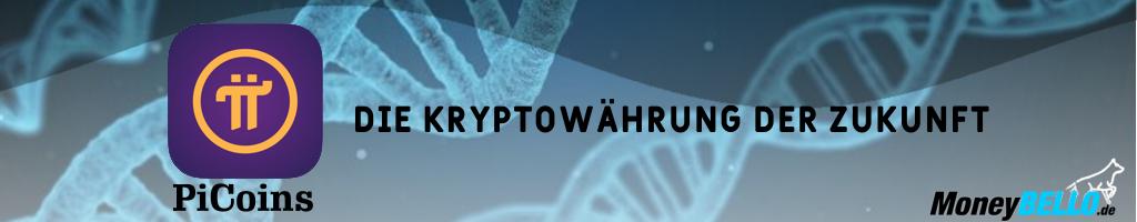 PiCoins - Die Kryptowährung der Zukunft